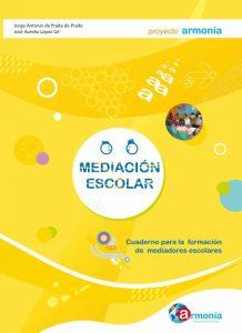 Cuaderno para la formación de Mediadores Escolares