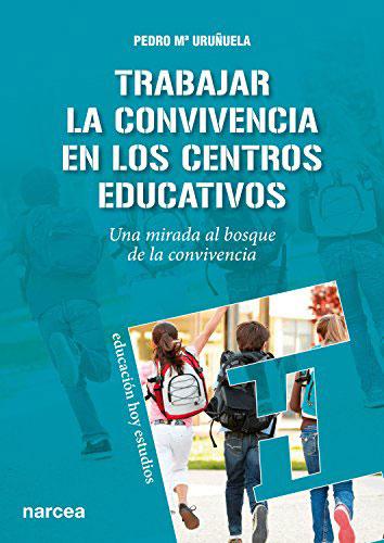 Trabajar la convivencia en centros educativos: Una mirada al bosque de la convivencia